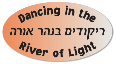 Dancing in the River of Light